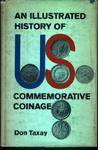 An Illustrated History of U.S. Commemorative Coinage