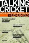 Talking Cricket : The Game's Greats in Conversation with ESPN