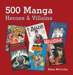 500 Manga Heroes and Villains
