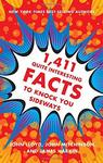 1,411 Quite Interesting Facts to Knock You Sideways
