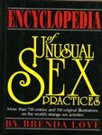 The encyclopedia of unusual sex practices