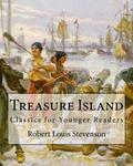 Treasure Island By: Robert Louis Stevenson,illustrated By: N. C. Wyeth: Classics for Younger Readers. Newell Convers Wyeth (October 22, 1882 ? ... was an American artist and illustrator.