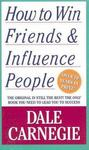 How to win friends and influence people (édition en anglais)