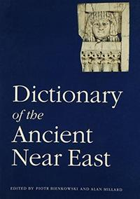 Dictionary of the Ancient Near East cover