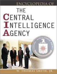 Encyclopedia of the Central Intelligence Agency cover