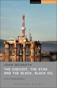 The Cheviot, the Stag, and the Black Black Oil cover