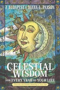 Celestial Wisdom for Every Year of Your Life cover