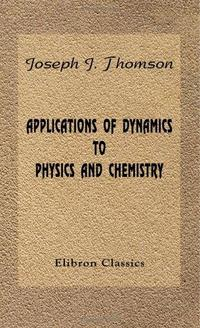 Applications of Dynamics to Physics and Chemistry cover