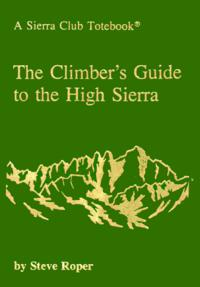 The Climber's Guide to the High Sierra cover