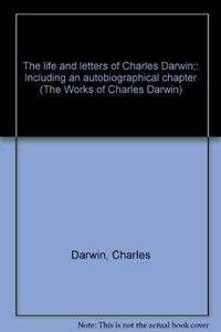 The Life and Letters of Charles Darwin cover