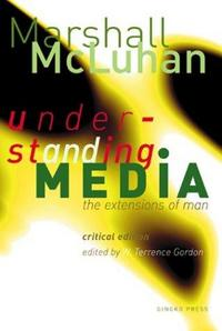 Understanding Media: The Extensions of Man cover