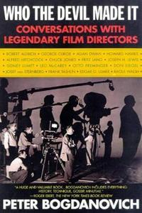Who the Devil Made It: Conversations With Legendary Film Directors cover