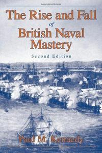 The Rise and Fall of British Naval Mastery cover