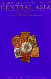 History of Civilizations of Central Asia cover