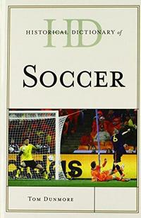 Historical Dictionary of Soccer cover