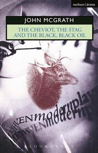 The Cheviot, the Stag and the Black, Black Oil cover