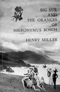 Big Sur and the Oranges of Hieronymus Bosch cover