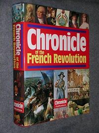 Chronicle of the French Revolution, 1788-1799 cover