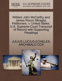William John McCarthy and James Rocco Miraglia, Petitioners, v. United States. U.S. Supreme Court Transcript of Record with Supporting Pleadings cover