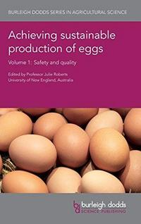 Achieving Sustainable Production of Eggs Volume 1: Safety and Quality cover