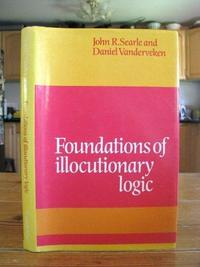 Foundations of Illocutionary Logic cover