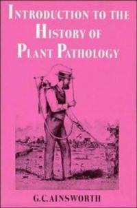 Introduction to the history of plant pathology cover