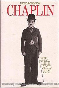 Chaplin: His Life and Art cover
