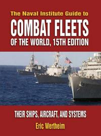 Naval Institute Guide to Combat Fleets of the World cover