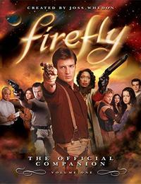 Firefly: The Official Companion Volume One cover