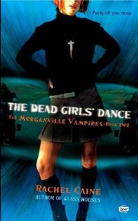 The Dead Girls' Dance (The Morganville Vampires, #2) cover