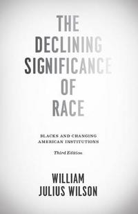 The Declining Significance of Race cover