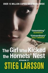 The Girl Who Kicked the Hornets' Nest cover