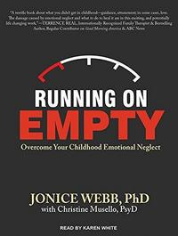 Running On Empty: Overcome Your Childhood Emotional Neglect cover