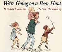 We're Going on a Bear Hunt cover