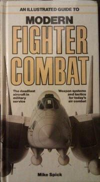 An Illustrated Guide to Modern Fighter Combat cover