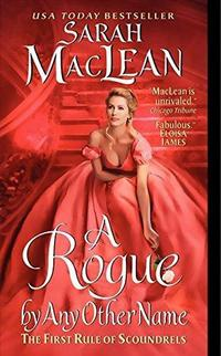 A Rogue by Any Other Name (The Rules of Scoundrels, #1) cover
