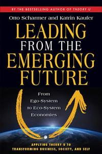 Leading from the Emerging Future cover