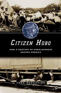 Citizen Hobo: How a Century of Homelessness Shaped America cover