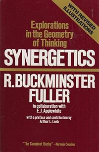 Synergetics: Explorations in the Geometry of Thinking cover