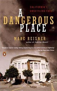 A Dangerous Place: California's Unsettling Fate cover