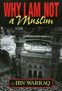 Why I Am Not a Muslim cover
