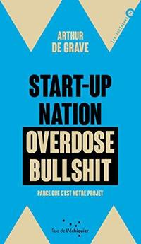 Start-up Nation : Overdose Bullshit cover