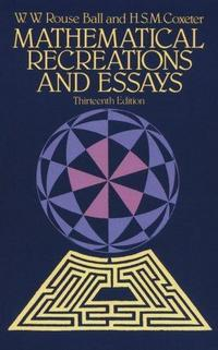 Mathematical recreations and essays cover