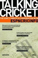Talking Cricket : The Game's Greats in Conversation with ESPN cover