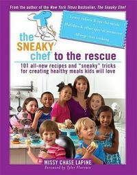 The sneaky chef to the rescue cover