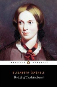 The Life of Charlotte Brontë cover