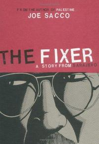 The Fixer: A Story from Sarajevo. cover