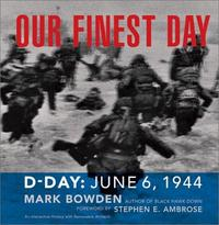 Our Finest Day: D-Day, June 6, 1944 cover