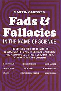 Fads and Fallacies in the Name of Science cover