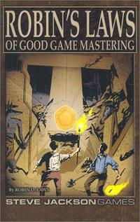 Robin's Laws of Good Game Mastering cover